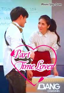 Người Tình Part Time - Part Time Lover Tập HD 1080p Full
