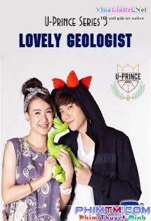 Chàng Hoàng Tử Trong Mơ 3 - U Prince Series 3: Lovely Geologist