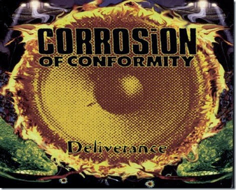 Corrosion Of Conformity Deliverance