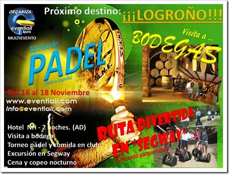 "Eventiall organiza ""Destino: La Rioja"" Torneo de Pádel del 16 al 18 de noviembre 2012."