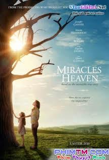 Phép Màu Từ Thiên Đàng - Miracles from Heaven Tập 1080p Full HD