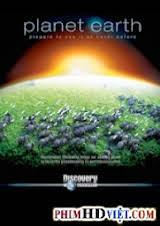 Trái Đất: Tinh Cầu Kỳ Diệu