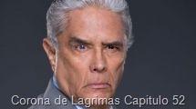 Corona de Lagrimas Capitulo 52