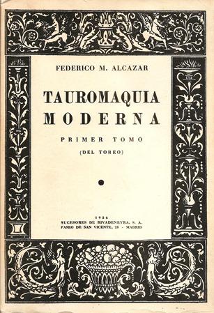 1936 Tauromaquia Moderna Federico Alcazar 001