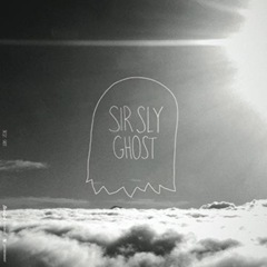 "Sir Sly - Ghost (7"")"