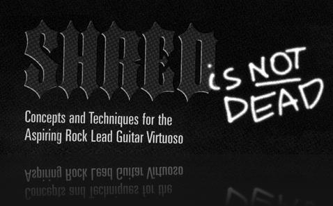 shred is not dead metal rock guitar