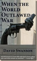 outlawed war-david swanson