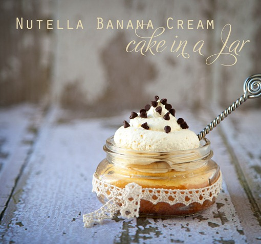 Nutella Banana Cream Cake in a Jar 010