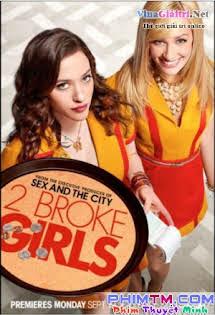 2 Cô Nàng Tinh Nghịch :Phần 1 - 2 Broke Girls Season 1 Tập 24-End