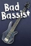 bad bassist