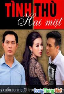 Tình Thù Hai Mặt - Phim Việt Nam