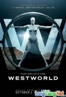 Thế Giới Viễn Tây:Phần 1 - Westworld Season 1