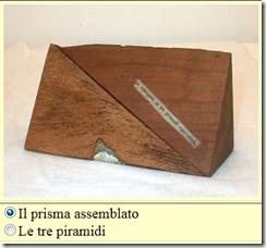 prisma-piramidi in legno
