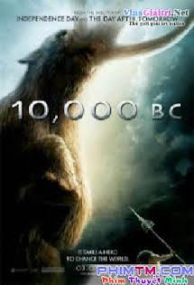 10.000 Năm Trước Công Nguyên - 10000 BC Tập HD 1080p Full