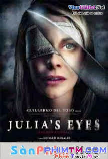 Linh Cảm Chết Chóc -  Los Ojos De Julia (julia's Eyes) - Julias Eyes