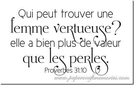 Proverbs 31:10 in French WORDart by Karen for personal use