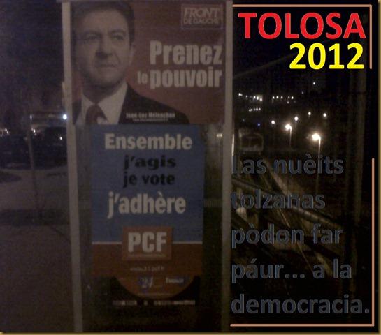 nuèit fantastica a Tolosa en campanha electorala 2012-