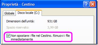 Cestino Windows Disco locale (C:) Non spostare i file nel Cestino. Rimuovi i file immediatamente
