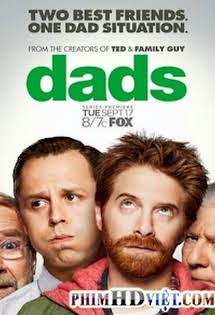 Những Ông Bố Phần 1 - Dads Season 1
