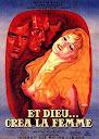 Et Dieu... Créa la Femme / ...And God Created Woman / Και ο Θεός... Έπλασε τη Γυναίκα (1956)