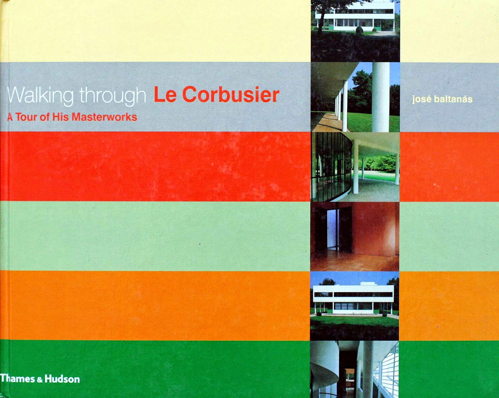 Walking through Le Corbusier