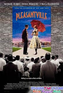 Lạc Vào Thực Tại - Pleasantville Tập HD 1080p Full
