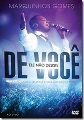 DVD Marquinhos Gomes Ele Não Desiste de Você