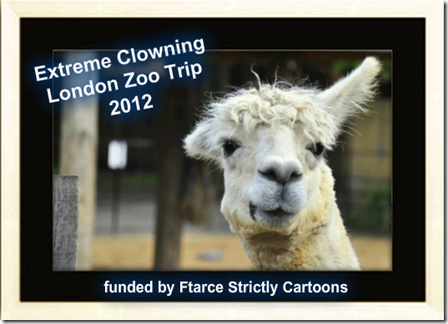 Extreme Clowning's London Zoo trip – Sponsored by Ben's Cookies and funded by Ftarce strictly cartoons