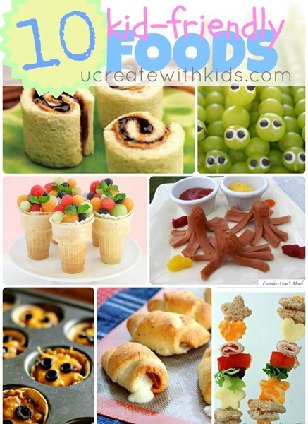 10 Kid-Friendly Foods @ ucreatewithkids.com