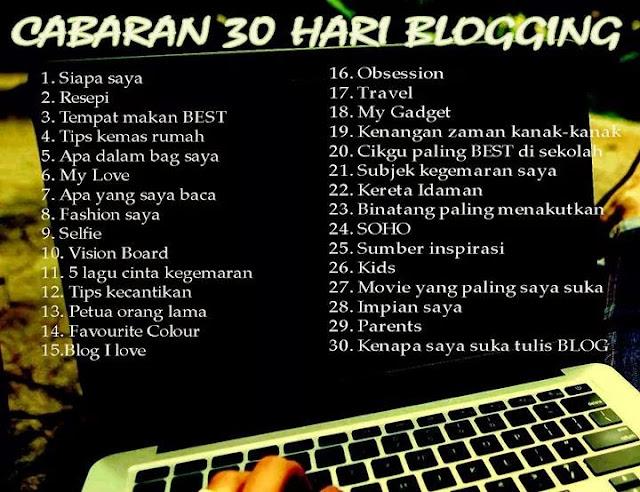 Cabaran 30 hari blogging