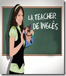 LA TEACHER DE INGLES