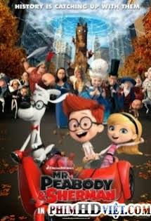 Cuộc Phiêu Lưu Của Mr.Peabody Và Cậu Bé Sherman - Mr. Peabody And Sherman