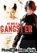 Vợ Tôi Là Mafia