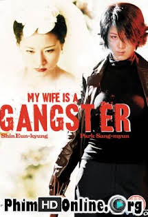 Vợ Tôi Là Mafia - My Wife Is A Gangster Tập HD 1080p Full