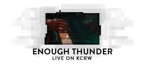 Enough Thunder
