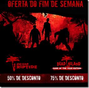 Promoção: Dead Island na Steam