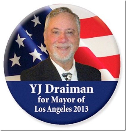 YJ Draiman for Mayor button