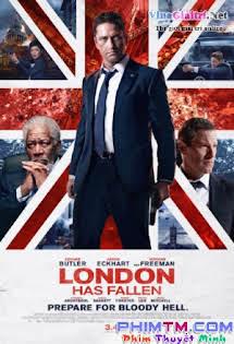 Luân Đôn Thất Thủ - London Has Fallen (2016) Tập HD 1080p Full