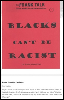 BLACKS CANT BE RACIST Andile Mngxitama of SA Human Rights Foundation