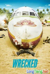 Thủ Lĩnh Bất Đắc Dĩ :Phần 1 - Wrecked Season 1 Tập 8 9 Cuối