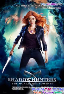 Thợ Săn Bóng Đêm 1 - Shadowhunters Season 1 Tập 13-RAW