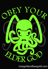 Cthulu Obey Your Elder God