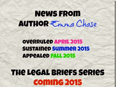 Coming Soon: The Legal Briefs Series by Emma Chase