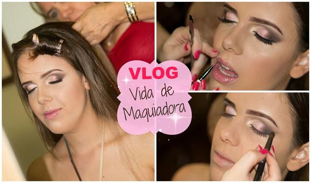 vlog dia de maquiadora