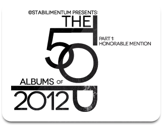 The Top 50 Albums of 2012, Part 1