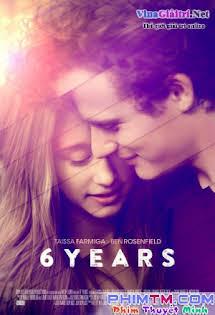 6 Năm Tình Ái - 6 Years Tập HD 1080p Full