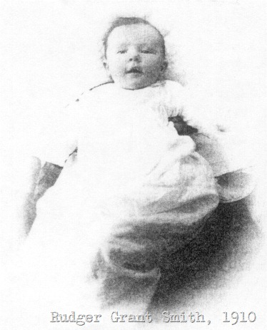Baby Rudger Grant Smith, 1910