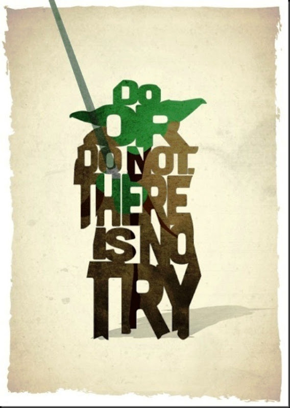 funny star wars movie poster yoda do or do not there is no try