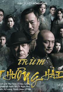 Trùm Thượng Hải - Lord Of Shanghai