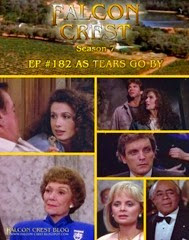 Falcon Crest_#182 As Tears Go By